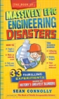 The Book Of Massively Epic Engineering Disasters : 33 Thrilling Experiments Based on History's Greatest Blunders - Book