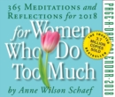 For Women Who Do Too Much Page-A-Day Calendar 2018 - Book