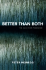Better than Both : The Case for Pessimism - Book