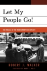 Let My People Go! : 'The Miracle of the Montgomery Bus Boycott' - Book