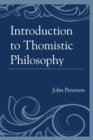 Introduction to Thomistic Philosophy - eBook