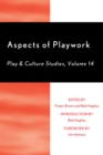 Aspects of Playwork : Play and Culture Studies - Book
