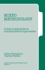 Mixed Methodology : Combining Qualitative and Quantitative Approaches - Book