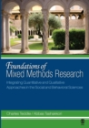 Foundations of Mixed Methods Research : Integrating Quantitative and Qualitative Approaches in the Social and Behavioral Sciences - Book
