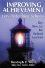 Improving Achievement in Low-Performing Schools : Key Results for School Leaders - Book