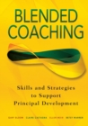Blended Coaching : Skills and Strategies to Support Principal Development - Book