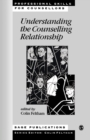 Understanding the Counselling Relationship - Book