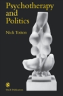Psychotherapy and Politics - Book