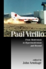 Paul Virilio : From Modernism to Hypermodernism and Beyond - Book
