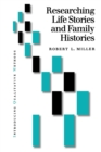 Researching Life Stories and Family Histories - Book