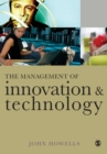 The Management of Innovation and Technology : The Shaping of Technology and Institutions of the Market Economy - Book