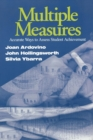 Multiple Measures : Accurate Ways to Assess Student Achievement - Book