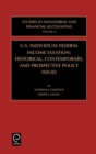 US Individual Federal Income Taxation : Historical, Contemporary, and Prospective Policy Issues - Book