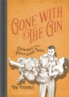 Gone with the Gin : Cocktails with a Hollywood Twist - Book