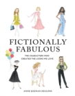 Fictionally Fabulous : The Characters Who Created the Looks We Love - Book