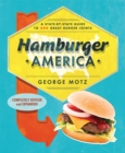 Hamburger America : A State-By-State Guide to 200 Great Burger Joints - Book