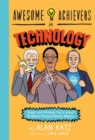 Awesome Achievers in Technology : Super and Strange Facts about 12 Almost Famous History Makers - Book