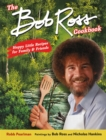 The Bob Ross Cookbook : Happy Little Recipes for Family and Friends - Book