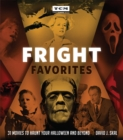Fright Favorites : 31 Movies to Haunt Your Halloween and Beyond - Book