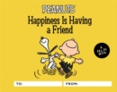 Peanuts: Happiness Is Having a Friend : A Fill-In Book - Book