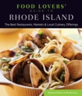 Food Lovers' Guide to(R) Rhode Island : The Best Restaurants, Markets & Local Culinary Offerings - eBook