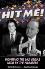 Hit Me! : Fighting the Las Vegas Mob by the Numbers - eBook