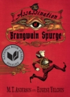 The Assassination of Brangwain Spurge - Book