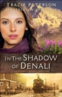 In the Shadow of Denali - Book