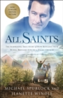 All Saints : The Surprising True Story of How Refugees from Burma Brought Life to a Dying Church - Book