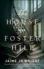 The House on Foster Hill - Book