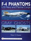 Gray Ghosts : U.S. Navy and Marine Corps F-4 Phantoms - Book