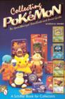 Collecting Pokemon: An Unauthorized Handbook and Price Guide - Book