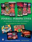 Pinball Perspectives: Ace High to World's Series - Book