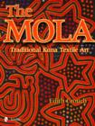 Mola: Traditional Kuna Textile Art - Book