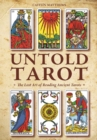Untold Tarot: The Lost Art of Reading Ancient Tarots - Book