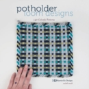 Potholder Loom Designs: 140 Colorful Patterns - Book