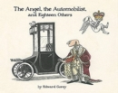 The Angel the Automobilist and Eighteen Others - Book