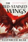 The Red-Stained Wings : The Lotus Kingdoms, Book Two - Book