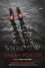 When I Cast Your Shadow - Book