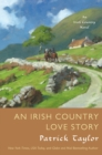 An Irish Country Love Story : A Novel - Book