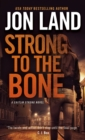 Strong to the Bone : A Caitlin Strong Novel - Book