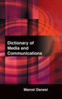Dictionary of Media and Communications - Book