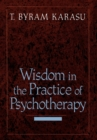 Wisdom in the Practice of Psychotherapy - Book