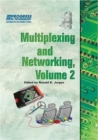 Multiplexing and Networking, Volume 2 - Book