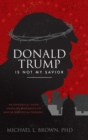Donald Trump Is Not My Savior - Book