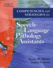 Competencies and Strategies for Speech-language Pathologist Assistants - Book
