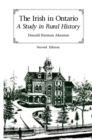 The Irish in Ontario : A Study in Rural History - Book