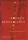 Bounty and Benevolence : A Documentary History of Saskatchewan Treaties - Book