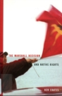 The Marshall Decision and Native Rights : The Marshall Decision and Mi'kmaq Rights in the Maritimes - Book