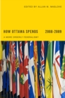 How Ottawa Spends 2008-2009 : A More Orderly Federalism? - Book